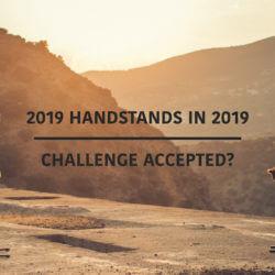 Handstand Challange 2019 - 2019 Handstände im neuen Jahr